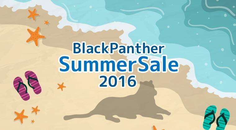 サマーセール第2弾!8/10まで!順調継続BlackPantherを50%OFF!